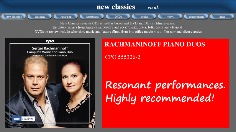 «Resonant performances. Highly recommended» New Classics, UK