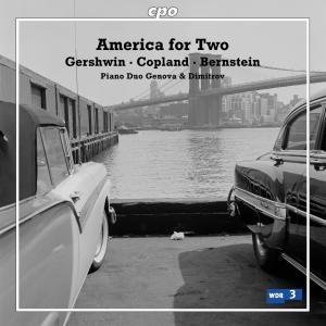 America for Two • Gershwin, Copland, Bernstein (cpo 777 039-2) | Cover